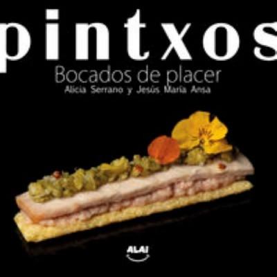 PINTXOS - BOCADOS DE PLACER